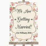 Vintage Roses We Are Getting Married Customised Wedding Sign
