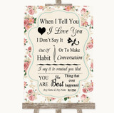 Vintage Roses When I Tell You I Love You Customised Wedding Sign