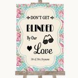 Vintage Shabby Chic Rose Don't Be Blinded Sunglasses Customised Wedding Sign