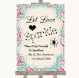 Vintage Shabby Chic Rose Let Love Sparkle Sparkler Send Off Wedding Sign