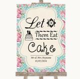 Vintage Shabby Chic Rose Let Them Eat Cake Customised Wedding Sign