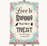 Vintage Shabby Chic Rose Love Is Sweet Take A Treat Candy Buffet Wedding Sign