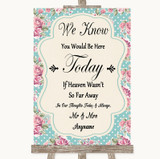 Vintage Shabby Chic Rose Loved Ones In Heaven Customised Wedding Sign