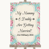 Vintage Shabby Chic Rose Mummy Daddy Getting Married Customised Wedding Sign