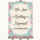 Vintage Shabby Chic Rose We Are Getting Married Customised Wedding Sign