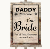 Vintage Daddy Here Comes Your Bride Customised Wedding Sign