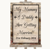 Vintage Mummy Daddy Getting Married Customised Wedding Sign