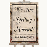 Vintage We Are Getting Married Customised Wedding Sign