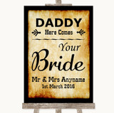 Western Daddy Here Comes Your Bride Customised Wedding Sign