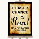 Western Last Chance To Run Customised Wedding Sign