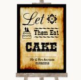 Western Let Them Eat Cake Customised Wedding Sign