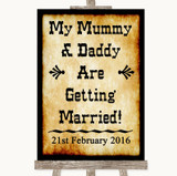 Western Mummy Daddy Getting Married Customised Wedding Sign