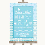 Winter Blue Choose A Seat We Are All Family Customised Wedding Sign