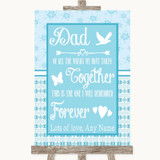 Winter Blue Dad Walk Down The Aisle Customised Wedding Sign