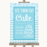 Winter Blue Let Them Eat Cake Customised Wedding Sign