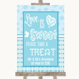 Winter Blue Love Is Sweet Take A Treat Candy Buffet Customised Wedding Sign