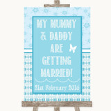 Winter Blue Mummy Daddy Getting Married Customised Wedding Sign