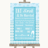 Winter Blue Signature Favourite Drinks Customised Wedding Sign