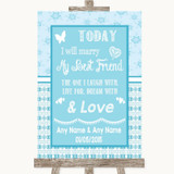 Winter Blue Today I Marry My Best Friend Customised Wedding Sign