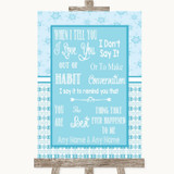 Winter Blue When I Tell You I Love You Customised Wedding Sign