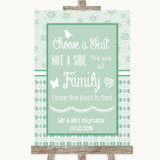Winter Green Choose A Seat We Are All Family Customised Wedding Sign