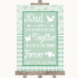 Winter Green Dad Walk Down The Aisle Customised Wedding Sign