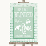 Winter Green Don't Be Blinded Sunglasses Customised Wedding Sign