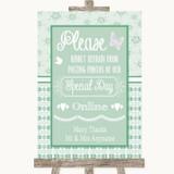 Winter Green Don't Post Photos Online Social Media Customised Wedding Sign