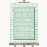 Winter Green Instagram Photo Sharing Customised Wedding Sign