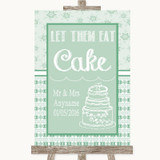 Winter Green Let Them Eat Cake Customised Wedding Sign