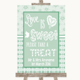 Winter Green Love Is Sweet Take A Treat Candy Buffet Customised Wedding Sign