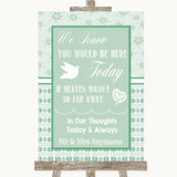 Winter Green Loved Ones In Heaven Customised Wedding Sign