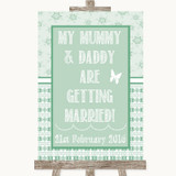 Winter Green Mummy Daddy Getting Married Customised Wedding Sign