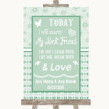 Winter Green Today I Marry My Best Friend Customised Wedding Sign