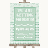 Winter Green We Are Getting Married Customised Wedding Sign