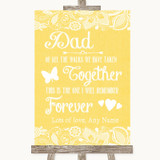Yellow Burlap & Lace Dad Walk Down The Aisle Customised Wedding Sign