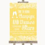 Yellow Burlap & Lace Drink Champagne Dance Stars Customised Wedding Sign
