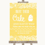 Yellow Burlap & Lace Have Your Cake & Eat It Too Customised Wedding Sign