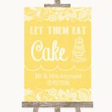 Yellow Burlap & Lace Let Them Eat Cake Customised Wedding Sign