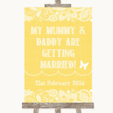 Yellow Burlap & Lace Mummy Daddy Getting Married Customised Wedding Sign
