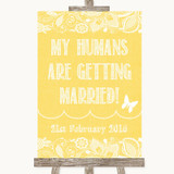 Yellow Burlap & Lace My Humans Are Getting Married Customised Wedding Sign