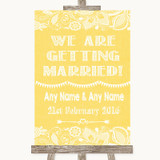 Yellow Burlap & Lace We Are Getting Married Customised Wedding Sign