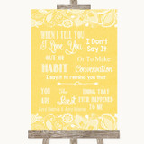 Yellow Burlap & Lace When I Tell You I Love You Customised Wedding Sign