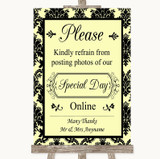 Yellow Damask Don't Post Photos Online Social Media Customised Wedding Sign