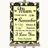 Yellow Damask I Love You Message For Mum Customised Wedding Sign