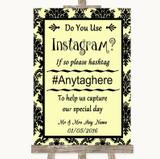 Yellow Damask Instagram Photo Sharing Customised Wedding Sign