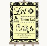 Yellow Damask Let Them Eat Cake Customised Wedding Sign