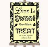 Yellow Damask Love Is Sweet Take A Treat Candy Buffet Customised Wedding Sign