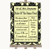 Yellow Damask Rules Of The Dancefloor Customised Wedding Sign