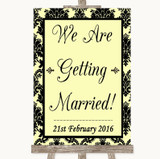 Yellow Damask We Are Getting Married Customised Wedding Sign